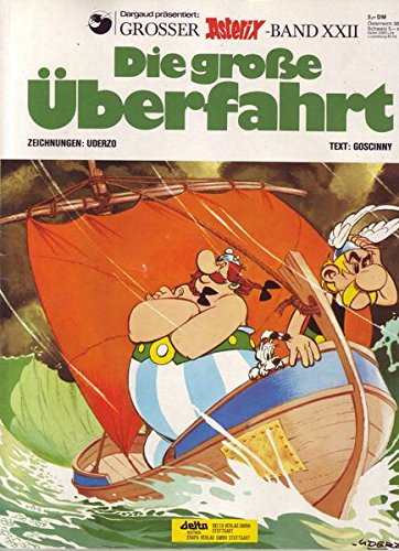 Asterix Band 22 Die große Überfahrt