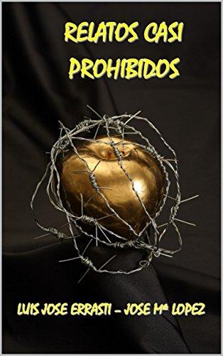 RELATOS CASI PROHIBIDOS