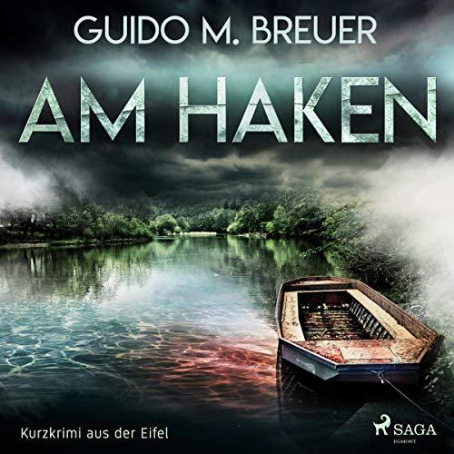 Am Haken audiobook cover art