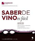Saber de vino es fácil (Fuera de Colección)