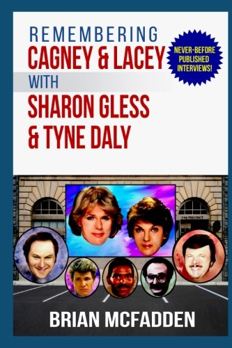 Remembering Cagney and Lacey with Sharon Gless and Tyne Daly