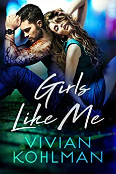 Girls Like Me (Young and Privileged of Washington, DC Book 4) by [Vivian Kohlman]