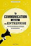 La communication interne en entreprise - Pour une compréhension systémique des organisations