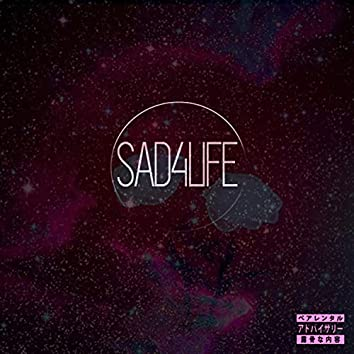 Sad4life: The Compilation