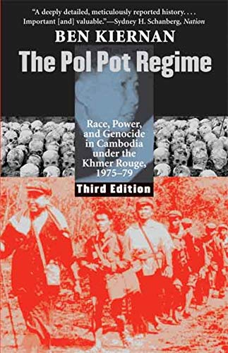 The Pol Pot Regime: Race, Power, and Genocide in Cambodia...