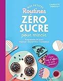 Mes petites routines - Programme de 28 jours - Menus - Recettes - Conseils