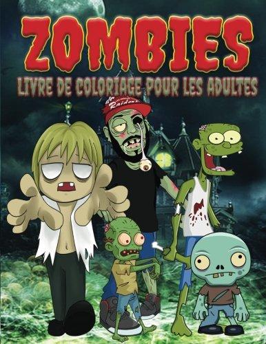 Zombies Livre de Coloriage Pour Les Adultes