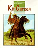 Kit Carson (First Biographies)