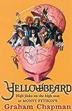 Yellowbeard: High Jinks on the High Seas!