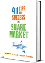 41 Tips for Success in Share Market: How to Be Successful Trading on the Stock Market (Stock Market Investing Books English)