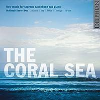 Coral Sea-New Music for Soprano Saxophone & Piano