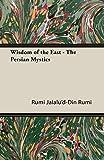 Wisdom of the East - The Persian Mystics