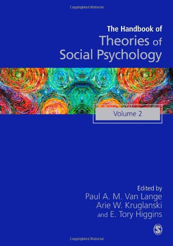 Handbook of Theories of Social Psychology: Volume Two (SAGE Social Psychology Program)
