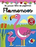 flamencos (Mi primer libro de pegatinas)