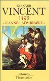 1492 - L'année admirable