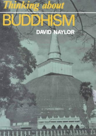 Thinking about Buddhism (Thinking About Religion)
