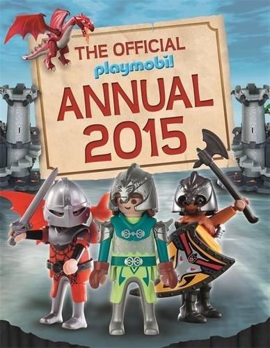 Preisvergleich Produktbild The Official Playmobil Annual (Annuals 2015)