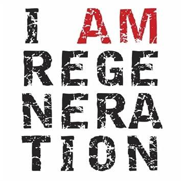 I Am Regeneration - EP