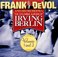 Columbia Albums of Irving Berlin 1 & 2 by FRANK DEVOL (2003-10-21)