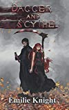 Dagger and Scythe: The Ichorian Epics: Book 2