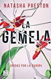 La gemela/ The Twin: Unidas por la sangre/ Blood Sisters