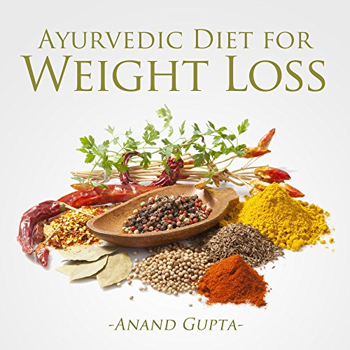 Ayurvedic Diet for Weight Loss audiobook cover art