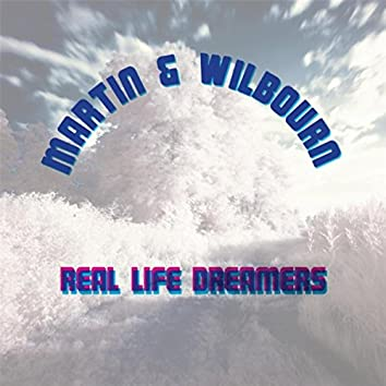 Real Life Dreamers