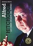 Alfred Hitchcock: La cara oculta del genio (Cine (t & B))