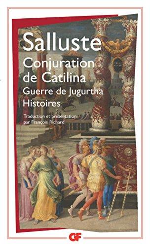 Conjuration de Catilina - Guerre de Jugurtha - Histoires