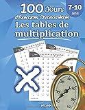 Les tables de multiplication - CE2 / CM1 7-10 ans, Exercices de Mathématiques, Multiplication - Chiffres 0-12, ... pour s'entrainer – Avec Corrigé