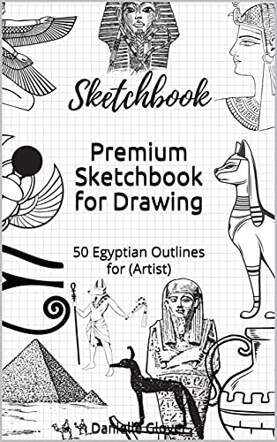 Premium Sketchbook for Drawing: 50 Egyptian Outlines for (Artist) (English Edition)