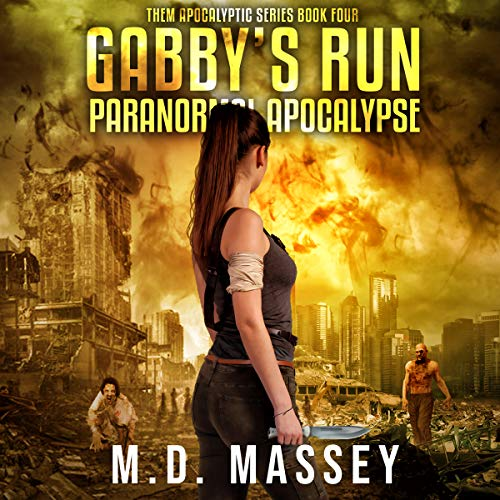Gabby's Run     THEM, Book 4              By:                                                                                                                                 M.D. Massey                               Narrated by:                                                                                                                                 Laurie Catherine Winkel                      Length: 3 hrs and 57 mins     1 rating     Overall 5.0