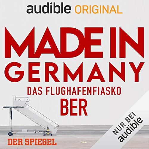 Made in Germany - Das Flughafenfiasko BER (Original Podcast) Titelbild