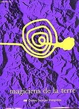 Magiciens de la terre: Centre Georges Pompidou, Musée national d'art moderne, La Villette, la Grande Halle (French Edition)