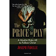The Price to Pay: A Muslim Risks All to Follow Christ (French Edition)