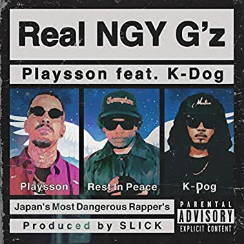 Real NGY G'z (feat. K-Dog)