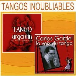 Inoubliables Argentin + Carlos Gardel, la Voix du Tango