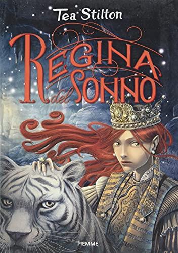 La regina del sonno. Principesse del regno della fantasia (Vol. 6)
