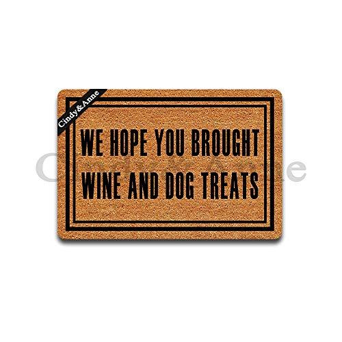 Cindy&Anne We Hope You Brought Wine Dog Treats Doormats in Here Entrance Floor Mat Funny Doormat...