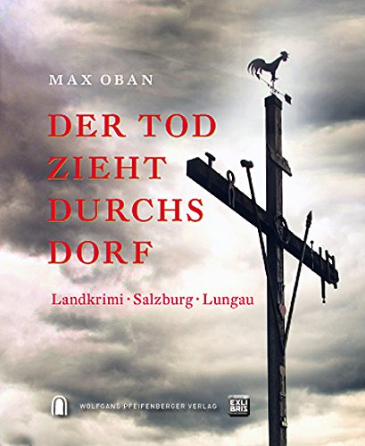 Der Tod zieht durchs Dorf - ebook edition: epub + mobi -