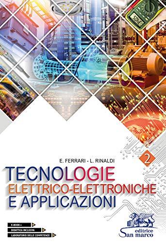 Tecnologie elettrico-elettroniche e applicazioni. Per gli Ist. professionali. Con e-book. Con espansione online: 2