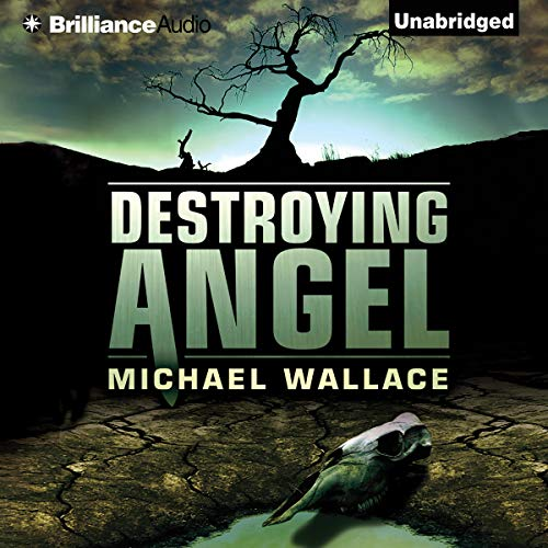 Destroying Angel Audiobook By Michael Wallace cover art