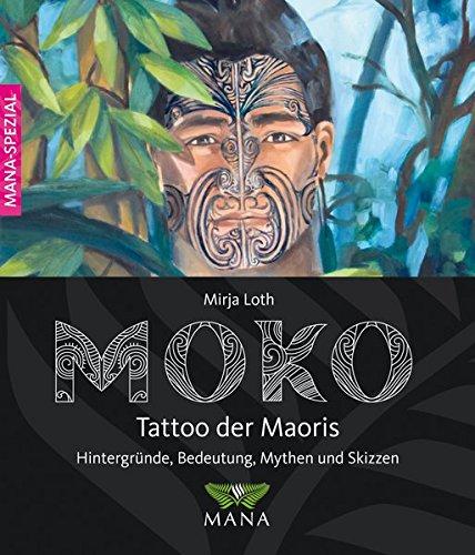MOKO Tattoo der Maoris: Bedeutung, Hintergründe, Mythen und Skizzen
