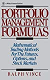 Portfolio Management Formulas : Mathematical Trading Methods for the Futures, Options, and Stock Markets