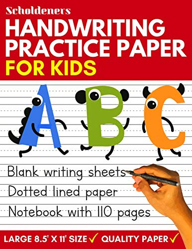 Handwriting Practice Paper: Blank Writing Sheets Notebook with Dotted Lines for Kids (Preschool, Kindergarten, Pre K, K-3 Students)