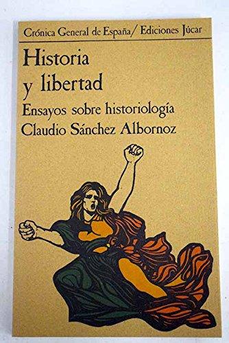Historia y libertad (Crónica general de España)