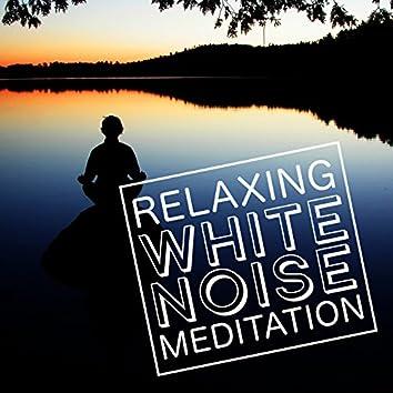Relaxing White Noise Meditation