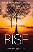 Rise: get unstuck. make a change.