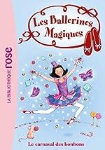 Les Ballerines Magiques 20 - Le carnaval des bonbons de Darcey Bussell