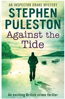 Against the Tide (Inspector Drake) (Volume 3)